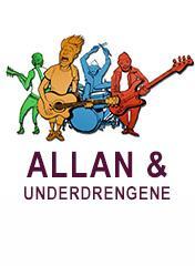 Allan & Underdrengene